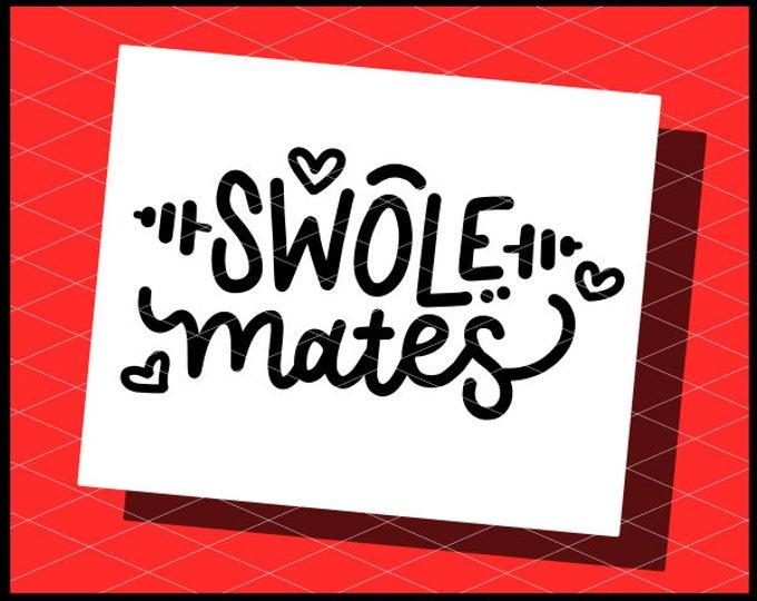 CLN0753B Hand Lettered Swole Mates Couple Workout Gym Shirts SVG DXF Ai Eps PNG Instant Download Commercial Cut File Cricut Silhouette