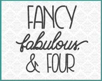 CLN0162 Fancy Fabulous & Four Birthday Childrens Shirt SVG DXF Ai Eps PNG Vector instant download commercial cut file cricut silhouette
