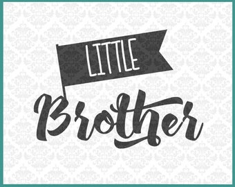 CLN0172 Little Brother lil bro bothers sibling sister SVG DXF Ai Eps PNG Vector Instant Download Commercial Cut File Cricut Silhouette