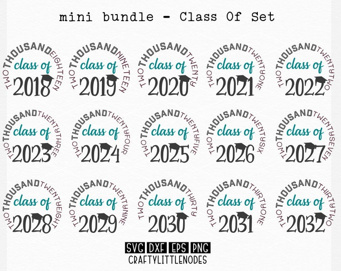 Bundle, Graduation, Class Of, Svg, Dxf, Png, 2018, 2019, 2020, 2021, 2022, 2023, 2024, 2025, 2026, 2027, 2028, 2029, 2030, 2031, 2032, Cut