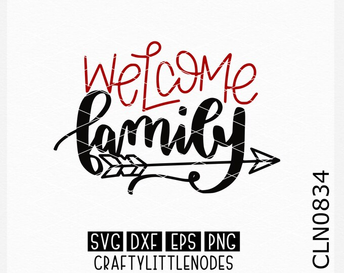 Welcome Family, Wedding Svg, Hand Lettered Svg, Welcome Svg, Wedding Sign Svg, Wood Sign Svg, Home Decor Svg, Cricut, Silhouette, Cutting
