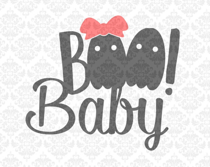 Bundle My First Boo Boo Baby Halloween Ghost Baby SVG DXF Ai EPs PNG Scalable Vector Instant Download Commercial Cut File Cricut Silhouette