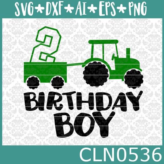 Traktor Svg Geburtstag Junge Svg Farm Boy Svg Traktor Etsy
