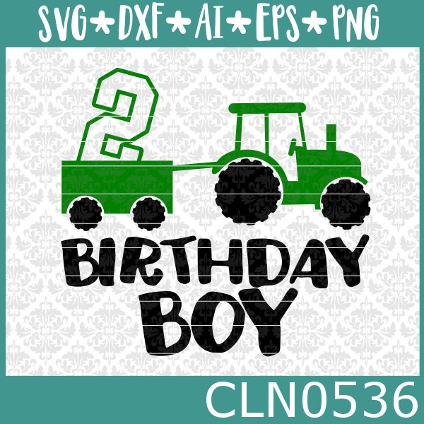 Tractor Svg Birthday Boy Farm 2nd Turning 2 Boys Shirt Cutting FIle