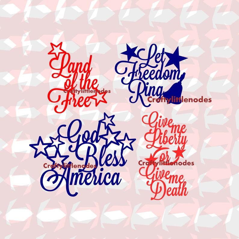 Patriotic Quotes SVG file Ai EPS  Instant Download Cricut image 0