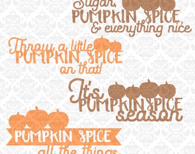 Pumpkin Spice Bundle Coffee Fall Autumn Leave October Pumpkins SVG DXF Ai Eps PNG Vector Instant Download Commercial Cut Cricut Silhouette