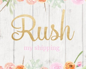Rush My Shipping