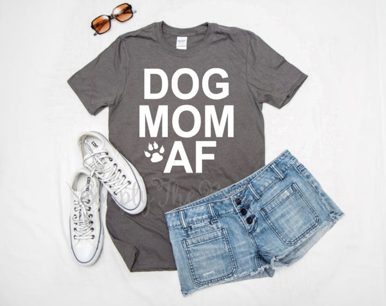 b497d190 Dog Mom AF Dog Mom AF Shirt Dog Mom Dog Mom Shirt Dog | Etsy