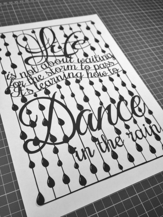 Dance In The Rain Quote   Dance In The Rain Quote Template For Paper Cutting Etsy