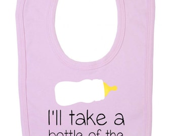 "Baby bib "" I'l take a bottle of the house white  "" Funny Milk bottle Bib,  Baby Bib / Funny Bib"