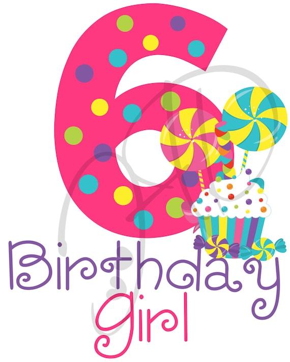 Digital File Candy Age 6 Birthday Girl Iron On Digital Etsy