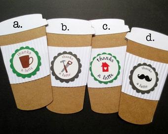 "Thanks ""a Latte""! Coffee Shop Gift Card Holder 4 designs Appreciate Helpers Dad Uncle Teacher Realtor Handyman Boss Coworker"