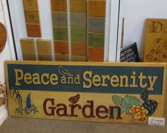 Peace and Serenity Garden Carved Wood Sign - Hand painted Original Design Made in USA