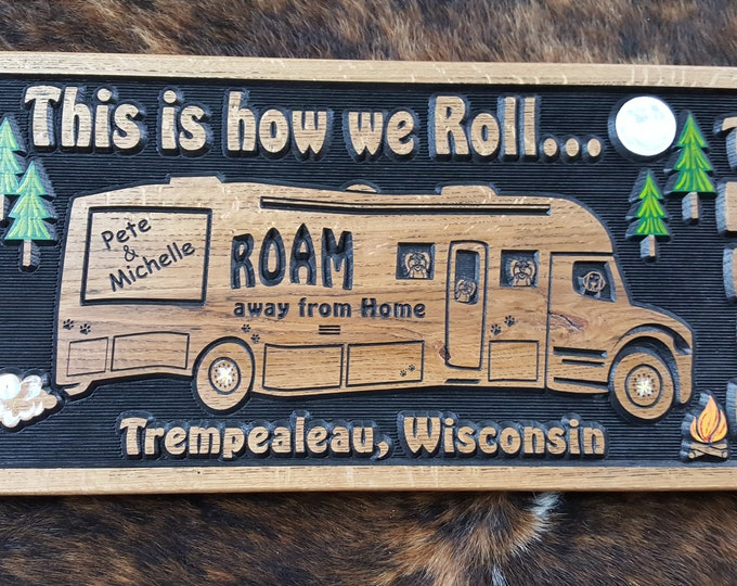 Personalized Super C Camper/RV Sign -  Camping - Home is Where You Park It - Happy Glamping - Camper
