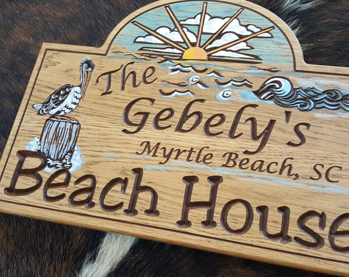 Personalized Beach House  or Island House Carved Wood Sign