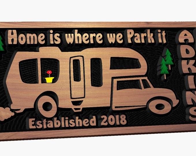 Personalized RV Class C Sign - Camping - Home is Where You Park It - Happy Glamping - Camper