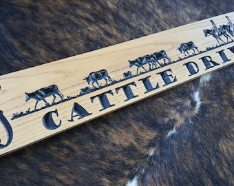 Cattle Drive - A Wonderful addition to you Ranch - Ranch Sign - Farm Sign