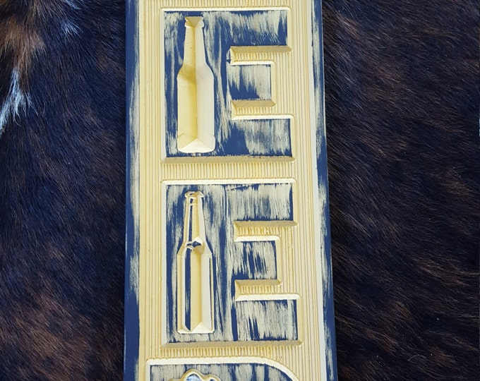 A Great Beer Sign for your Bar or Man / She Cave - Bar Sign - Man Cave - She Shed Carved Wood Country or Farm Home