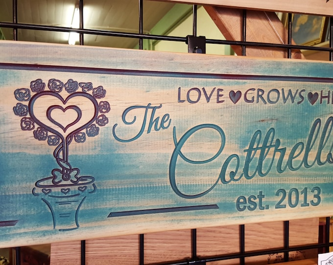 Love Grows Here - Anniversary Art Decor  or Tiny House Sign Carved wood Hand painted Customized Made in USA Country Farmhouse Style