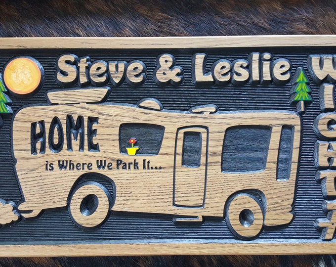 Personalized RV Class A Sign -  Camping - Home is Where You Park It - Happy Glamping - Camper