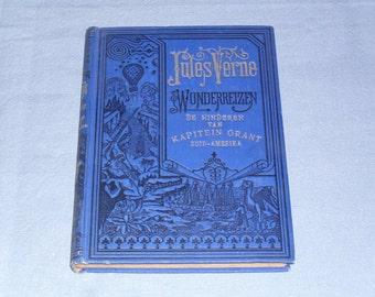 antique Dutch book De kinderen van kapitein Grant, Zuid - Amerika by Verne Jules, publisher Elsevier 1919 Illustrated Special offer