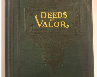 Deeds of valor book vol 1 dated 1906