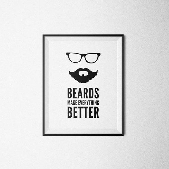 Husband Gift Beards Make Everything Better Printable Poster | Etsy