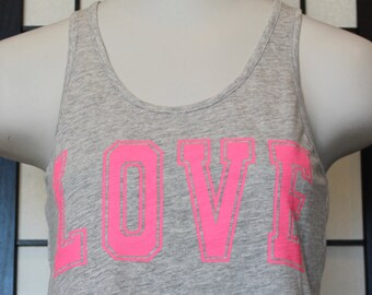 LOVE Tank Top. Neon Pink Screen Print Ink on Heather Grey Tank Top. Cotton Fabric. Crisscross back.