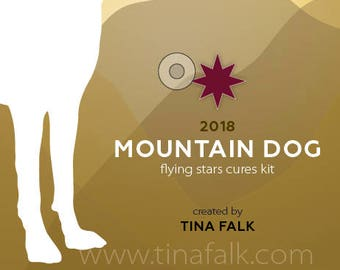 2018 Mountain Dog  ~ Flying Stars Cures Kit