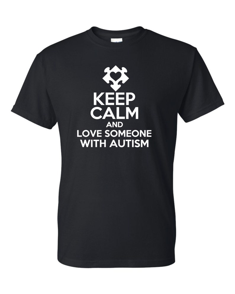 Keep Calm and Love Someone with Autism image 0