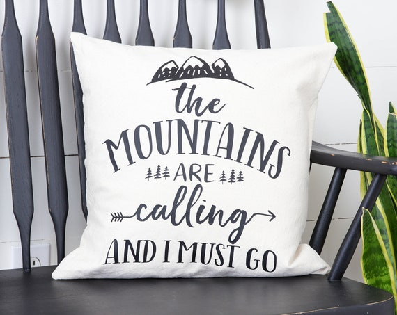 Throw Pillow Cover - The Mountains Are Calling - Decorative Pillow Cover - Neutral Pillow Cover - Christmas Gift - Traveler Gift Idea