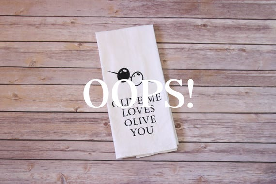 OOPS!  Floursack Tea Towel - Olive Me Loves Olive You (Toothpick)