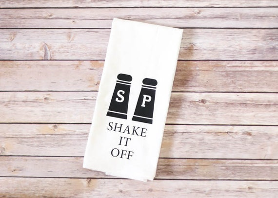 Funny Song Lyric Tea Towel, Flour Sack Towel - Shake It Off