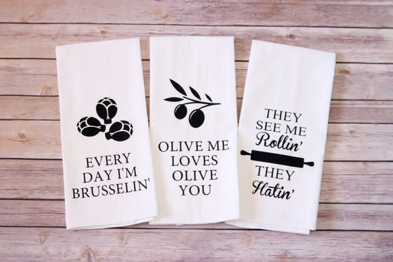 Funny Song Lyric Tea Towels // Flour Sack Towels