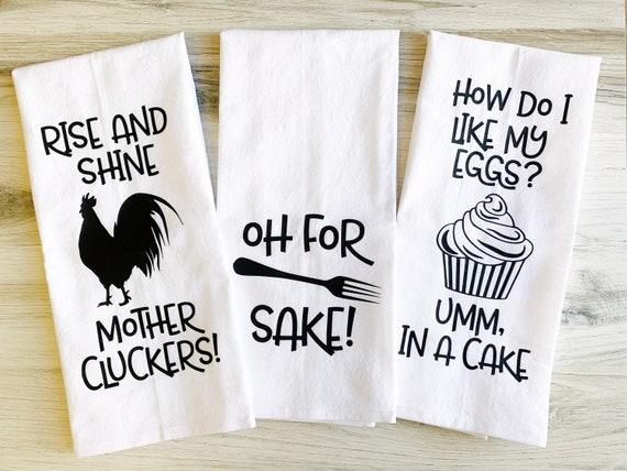 NEW!!! Funny Kitchen Towels - Floursack Dish Towel - Set of 3 towels