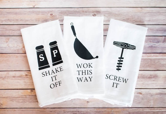Funny Song Lyric Tea Towels, Flour Sack Towels - Shake It Off, Wok This Way, Screw It