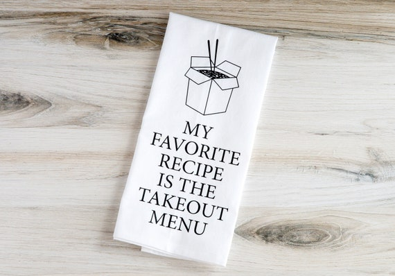 Funny Tea Towel - Flour Sack Towel - Favorite Recipe
