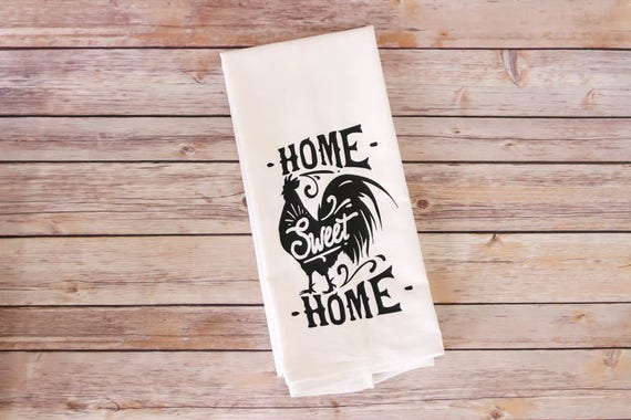 Flour Sack Towel - Kitchen Tea Towel - Home Sweet Home - Farmhouse Dish Towel - Farmhouse Decor - Housewarming Gift