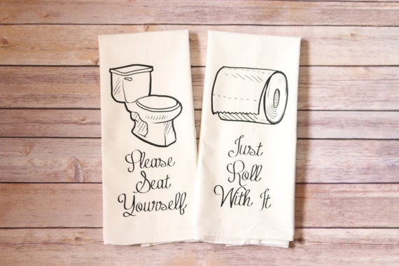 Bathroom Towels - Just Roll With It - Please Seat Yourself - Hand Towel