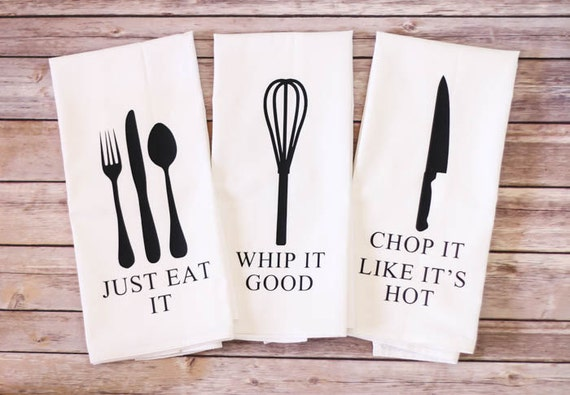 Funny Song Lyric Tea Towels - ORIGINAL! - Flour Sack Towels - Just Eat It