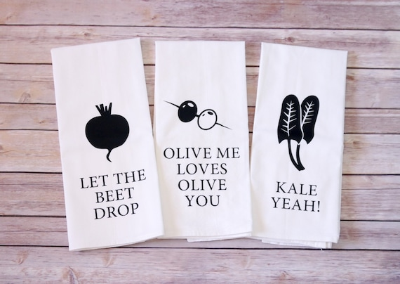 Funny Song Lyric Tea Towels - Flour Sack Towels - Let The Beet Drop - Olive Me Loves Olive You - Kale Yeah