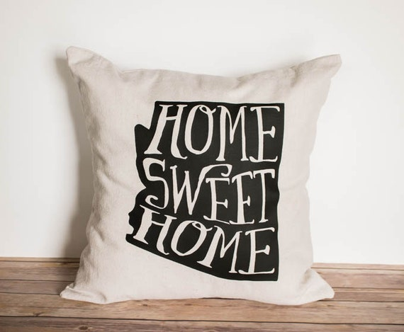 Home Sweet Home - Customized Handmade Pillow Cover, State Pride, Housewarming, Bridal Shower, Mother's Day, Teacher Gift