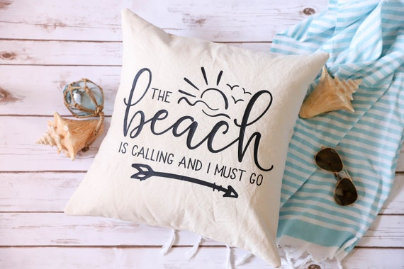 Beach Decor Pillow Cover - The Beach Is Calling