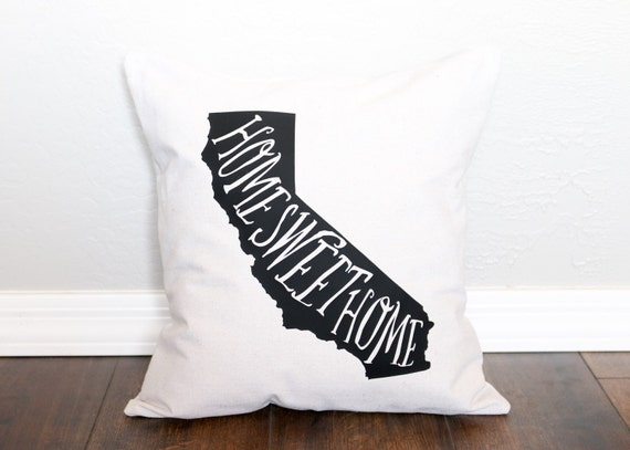 Home Sweet Home - Customized Handmade Pillow Cover, California State Pride, Housewarming, Bridal Shower, Home Decor, Pillows, Gift for Her