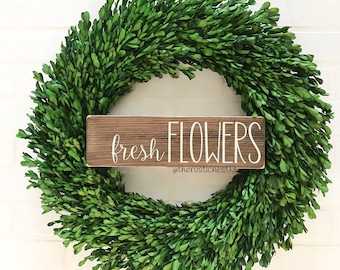 """READY TO SHIP fresh flowers Wooden Sign (12"""" x 3.5"""")"""