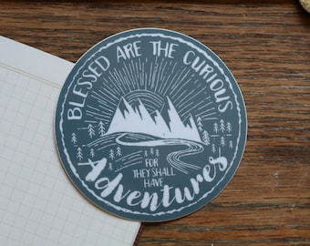 Vinyl Sticker - Blessed are the Curious - Glossy