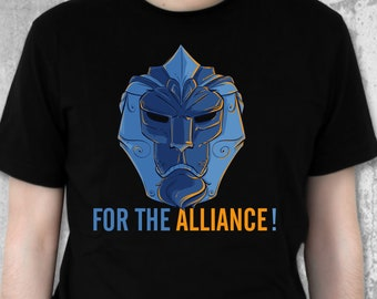 For The Alliance ! Gaming Shirt | Battle For Azeroth | Blizzcon | Alliance Symbol | World of Warcraft | Videogame TShirt | Anduin Wrynn