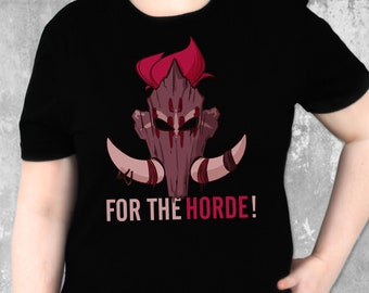 For The Horde ! Battle For Azeroth | World of Warcraft | Zappy Boi | Blizzcon | Warcraft Shirt | Sylvanas | Gaming Shirt | Video Game Shirt