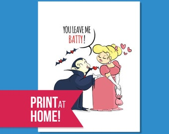 Printable Romantic Card | You Leave me Batty | Printable Valentines Card | Valentines Day Card | Printable Card | Halloween Card - DOWNLOAD