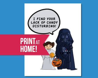 Star Wars Halloween Card | I Find Your Lack of Candy Disturbing! | Star Wars Greetings Card | Star Wars Fan | Printable - INSTANT DOWNLOAD